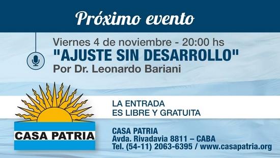 """""""Ajuste sin Desarrollo"""", conferencia Dr. Bariani, 4 nov 20 hs en Casa Patria"""